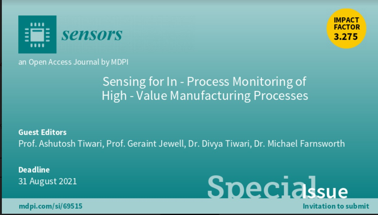 Special Issue: Sensing for In-Process Monitoring of High- Value Manufacturing Processes